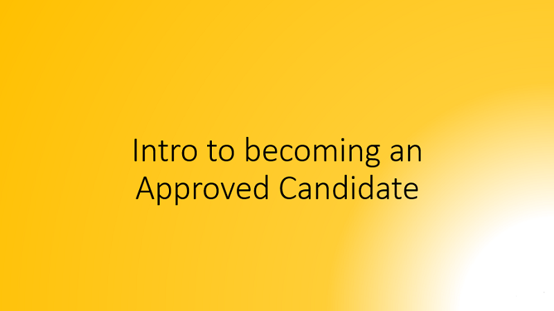 Becoming an approved candidate