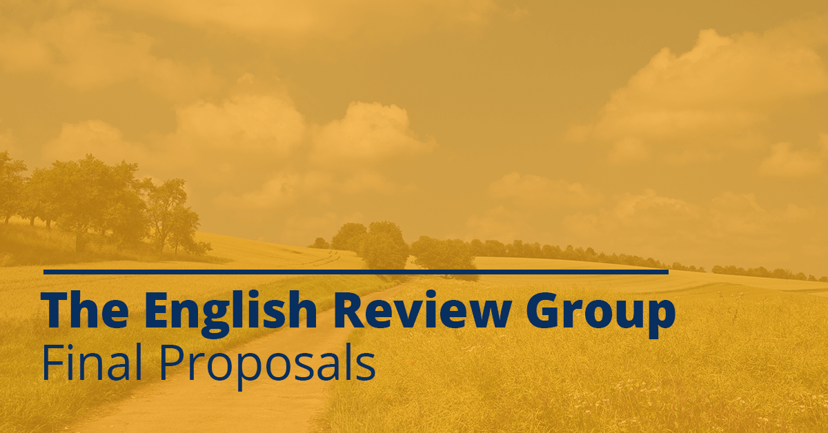 The English Review Group - Final Proposals