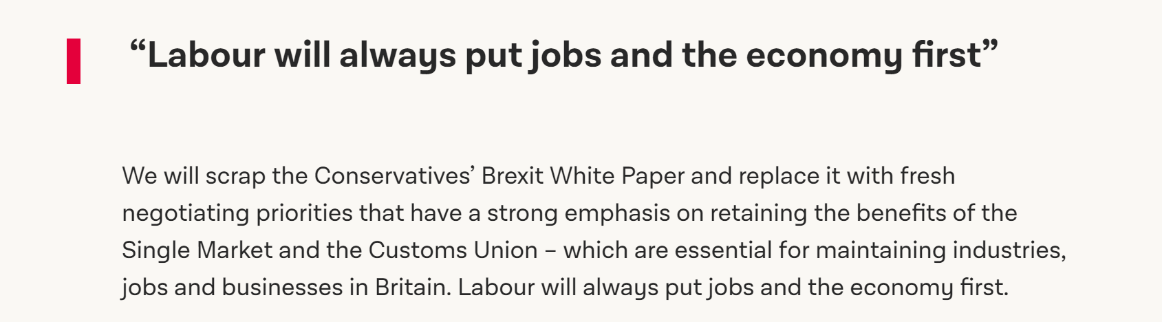 Labour's manifesto claimed that they'd protect the single market, but they've repeatedly voted to not do that.