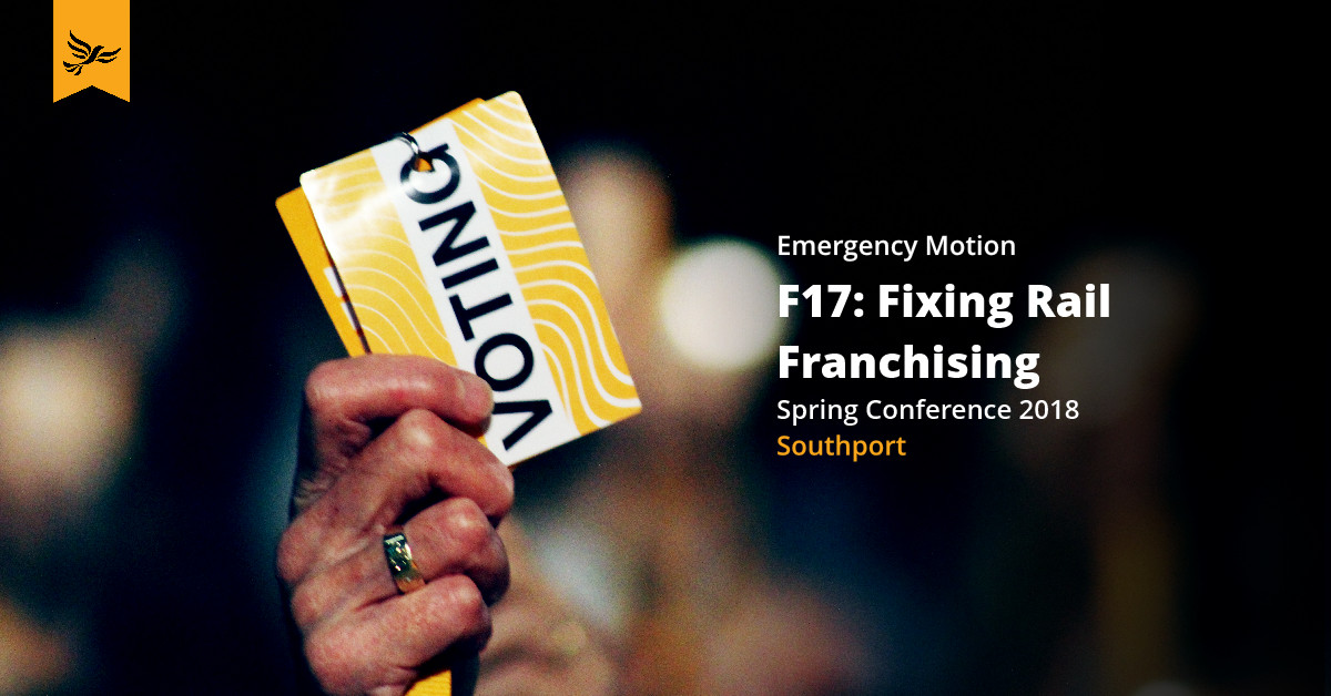 F17: Emergency motion: Fixing Rail Franchising