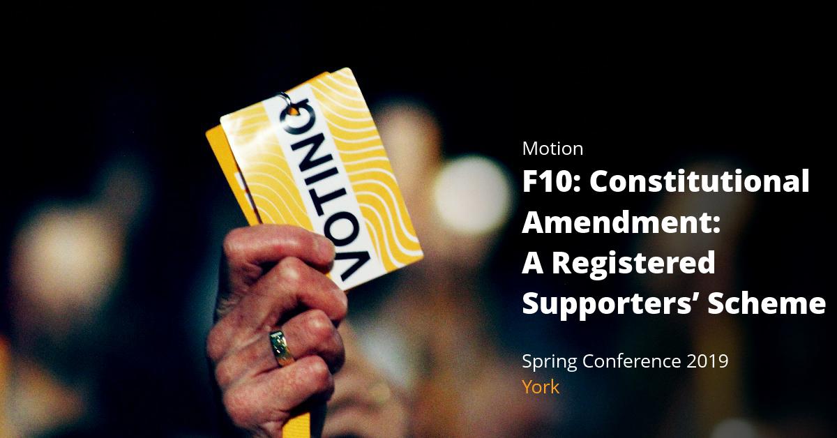 F10Constitutional amendment: A Registered  Supporters' Scheme