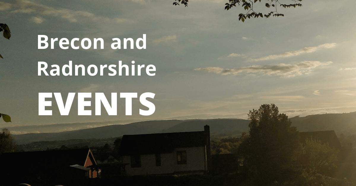 Brecon and Radnorshire Events