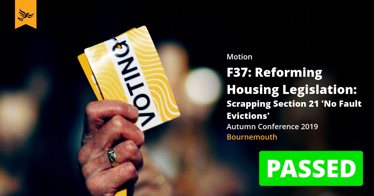 F37: Reforming Housing Legislation: Scrapping Section 21 'No Fault Evictions'