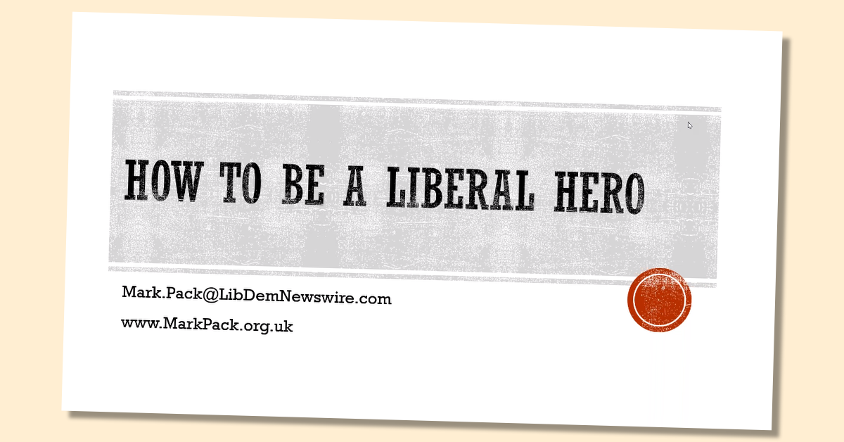 How to be a Liberal Hero, with Mark Pack