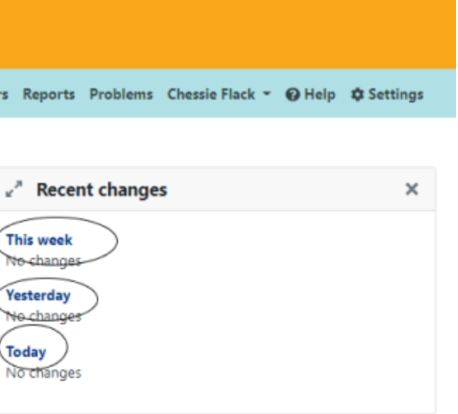 Recent changes component on the dashboard. This week, yesterday, today circled