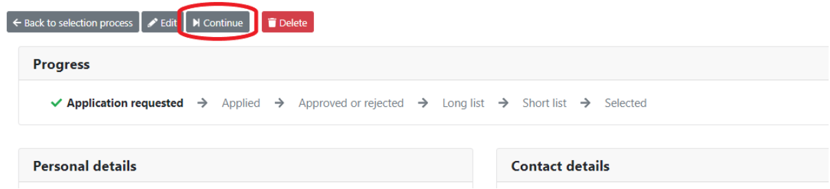 Continue cirlced with application requested highlighted