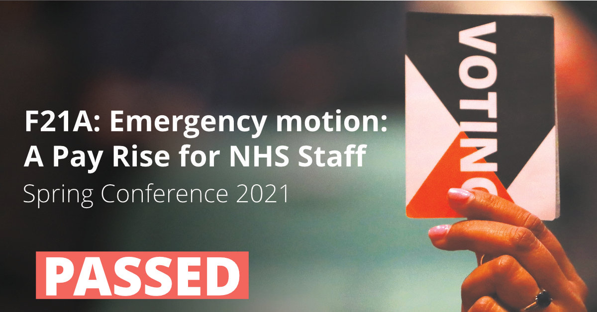 F21A Emergency motion: A Pay Rise for NHS Staff