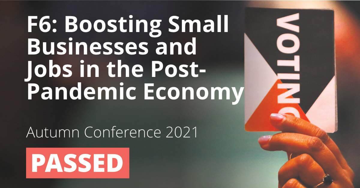 F6: Boosting Small Businesses and Jobs in the Post-Pandemic Economy