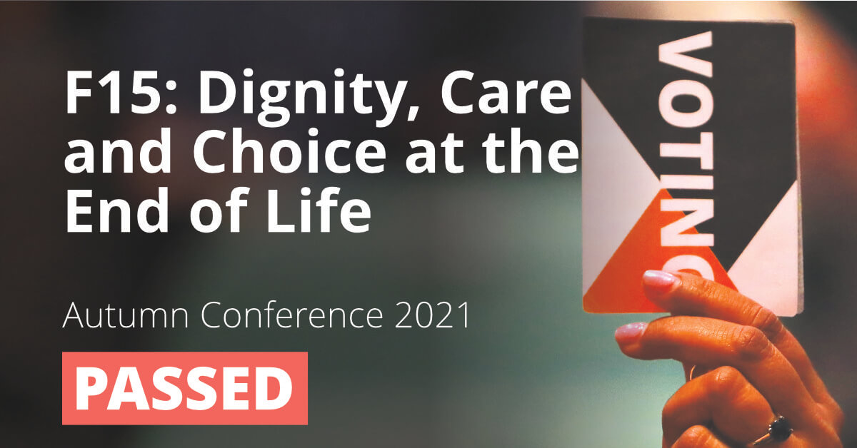 F15: Dignity, Care and Choice at the End of Life