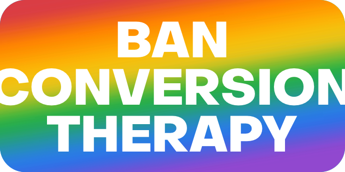 Ban ConversioN Therapy