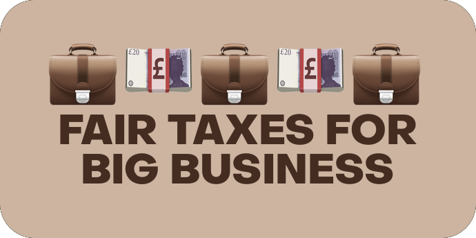 Fair Tax for Big Business