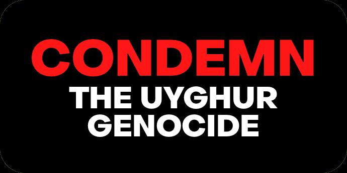 Condemning the Uyghur Genocide