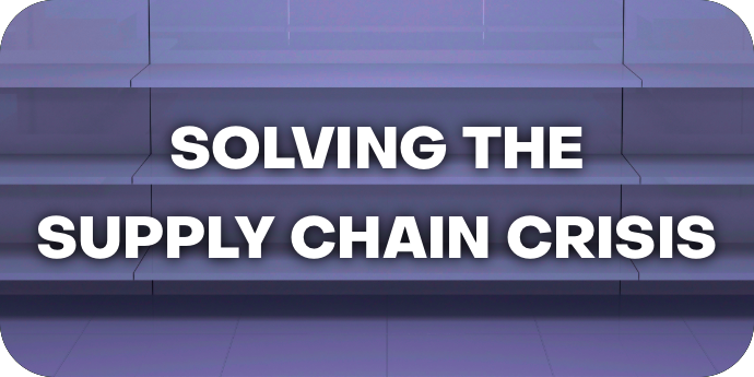 Ending the Supply Chain Crisis