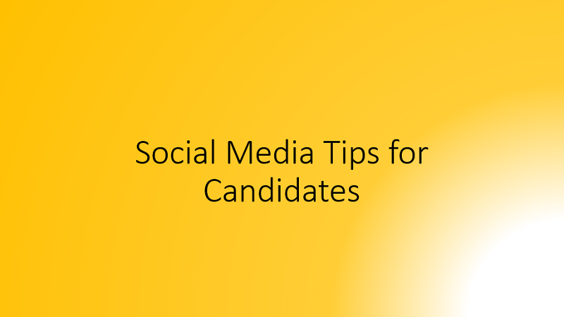 Social Media for Candidates