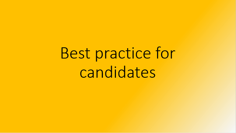 Best practice for candidates