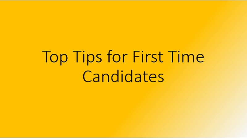Top Tips for First Time Candidates
