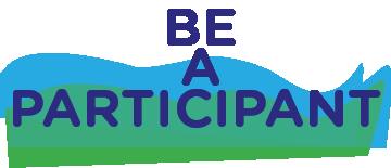 Be a Participant