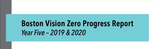Boston Vision Zero Progress Report, Year Five - 2019 & 2020