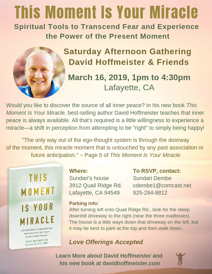 David_Hoffmeister__March_16_Gathering_in_Lafayette_-_This_Moment_Is_Your_Miracle.png