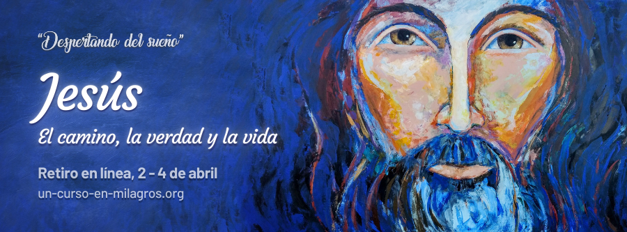 """Retiro en línea """"Jesús: el camino, la verdad y la vida"""""""