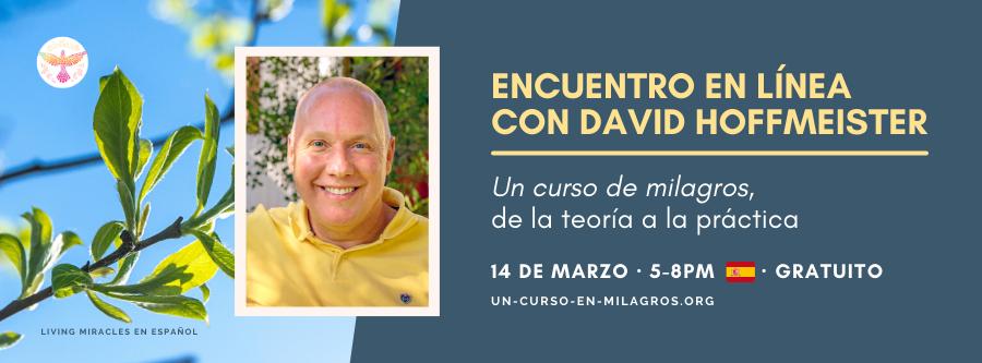 Encuentro en línea con David Hoffmeister