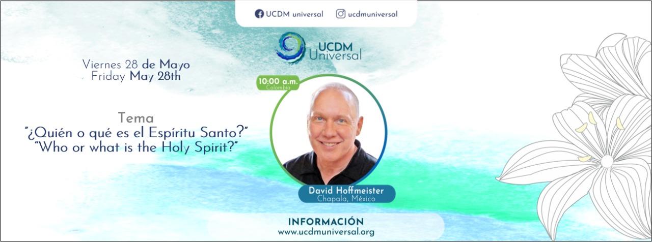 Encuentro en línea con David Hoffmeister y UCDM Universal