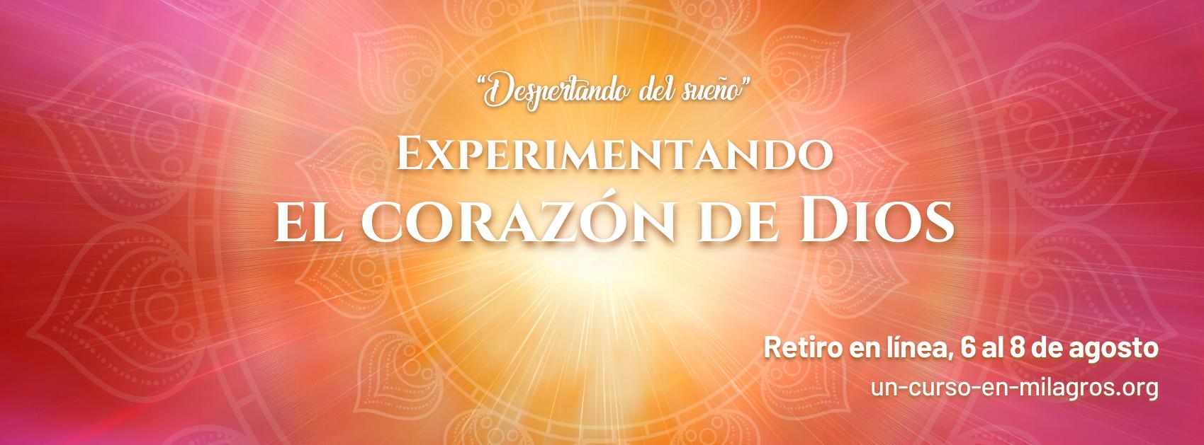 Retiro en línea «Experimentando el Corazón de Dios»