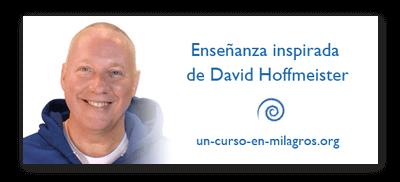 Enseñanza inspirada de David Hoffmeister