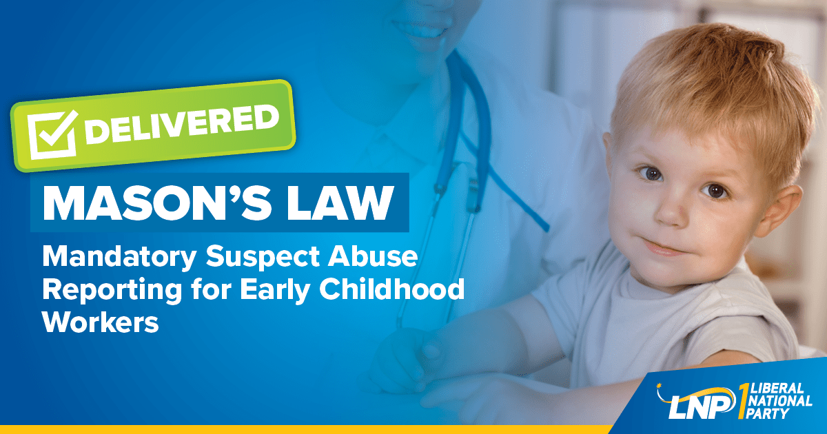 "LNP delivers ""Mason's Law"" to protect Queensland's precious children Shareable"