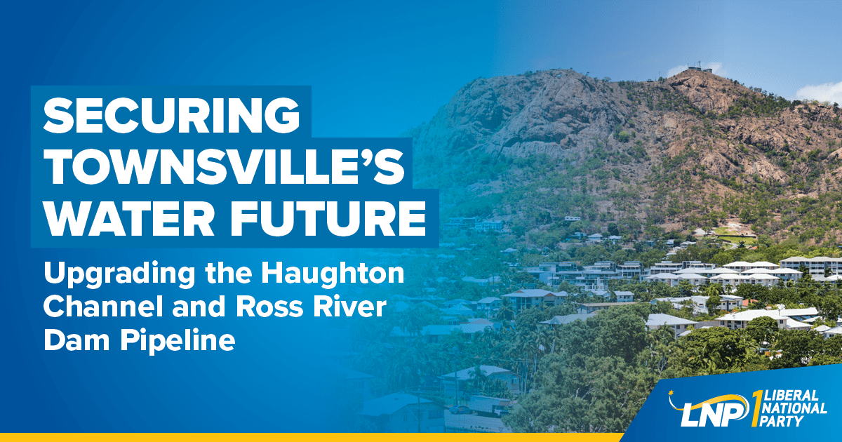 LNP's $225m plan to secure Townsville's water security Shareable