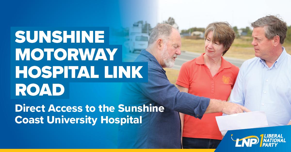 LNP Government to build Sunshine Coast Hospital Link Road Shareable