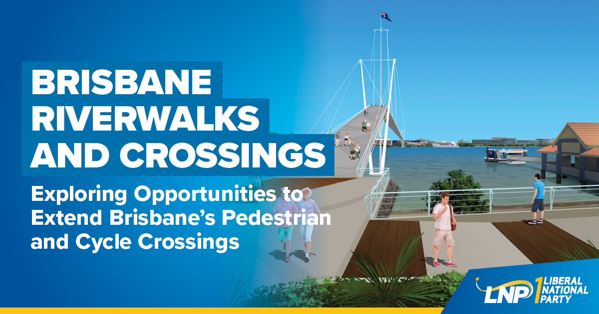 LNP to explore more Brisbane River crossings Shareable