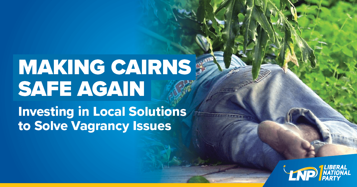 LNP to tackle Cairns vagrancy head on Shareable
