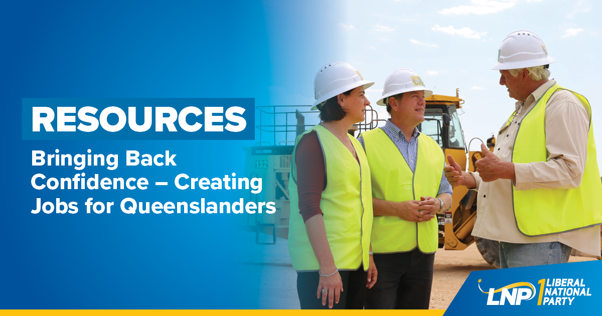 LNP will help build a better resources sector Image