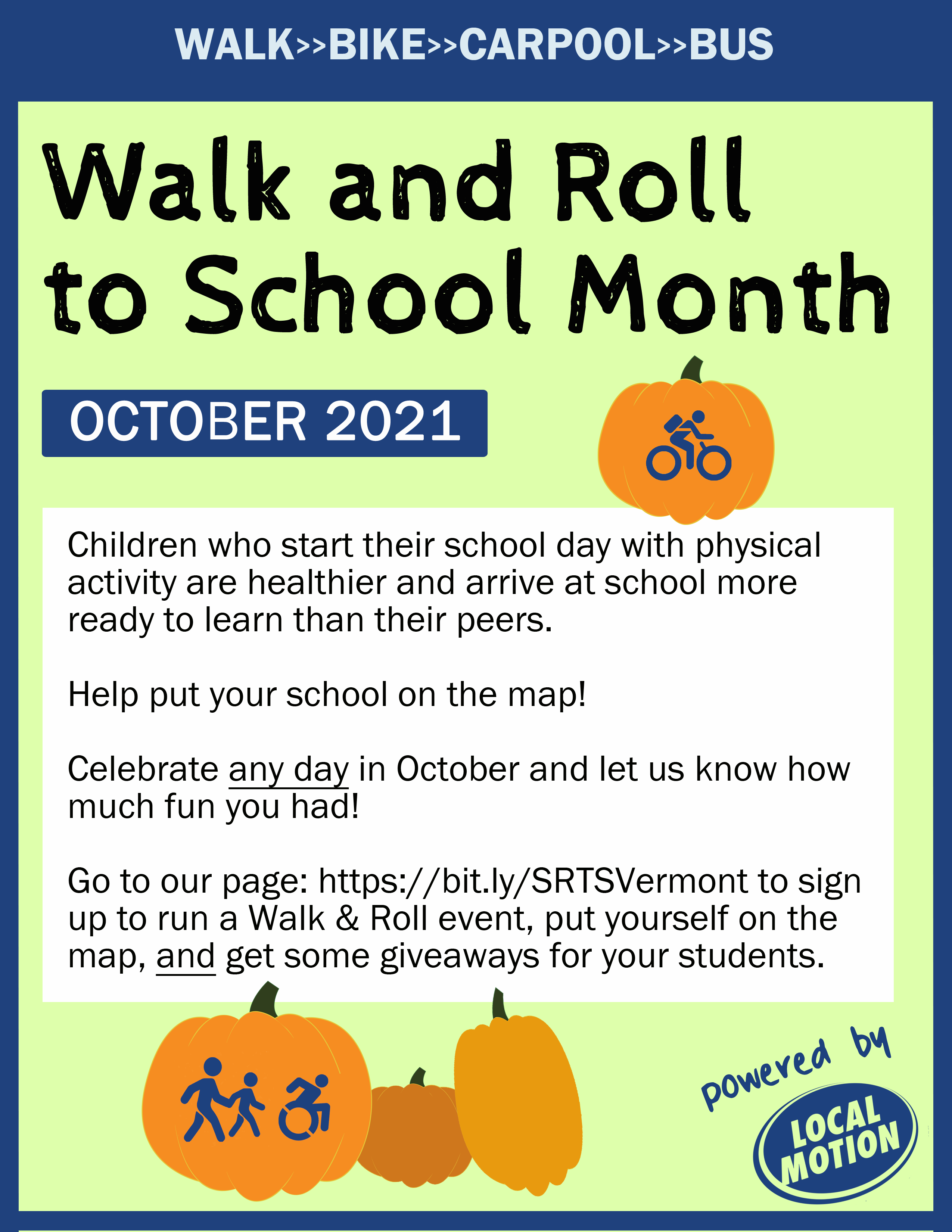 Walk and Roll to school month poster-- Walking to School is a great way to help students start the day on the right foot.  Celebrate Walk & Roll to school month during October!