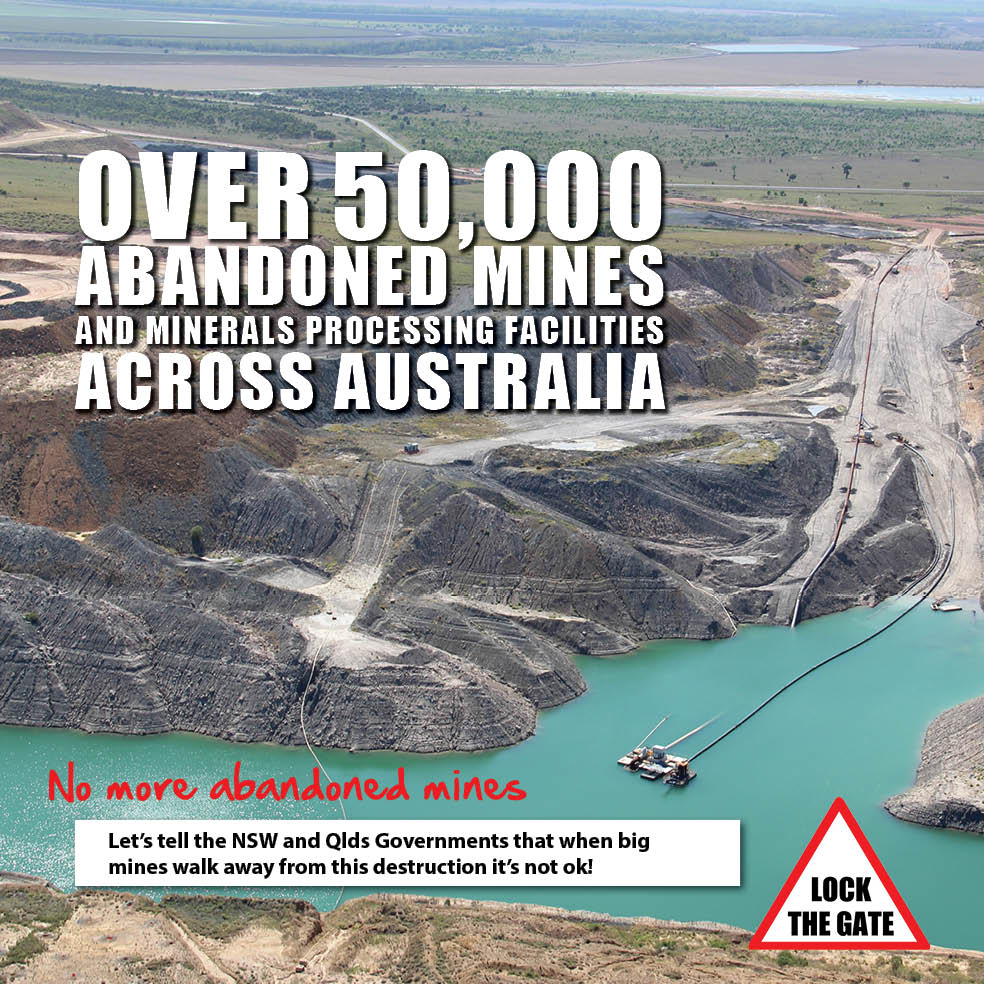 No more abandoned mines - Lock the Gate