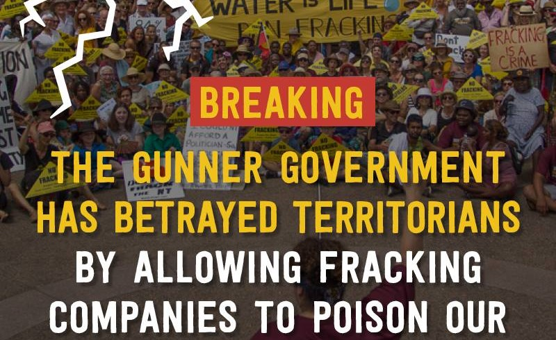 Chief Minister's frack decision a betrayal of science and communities