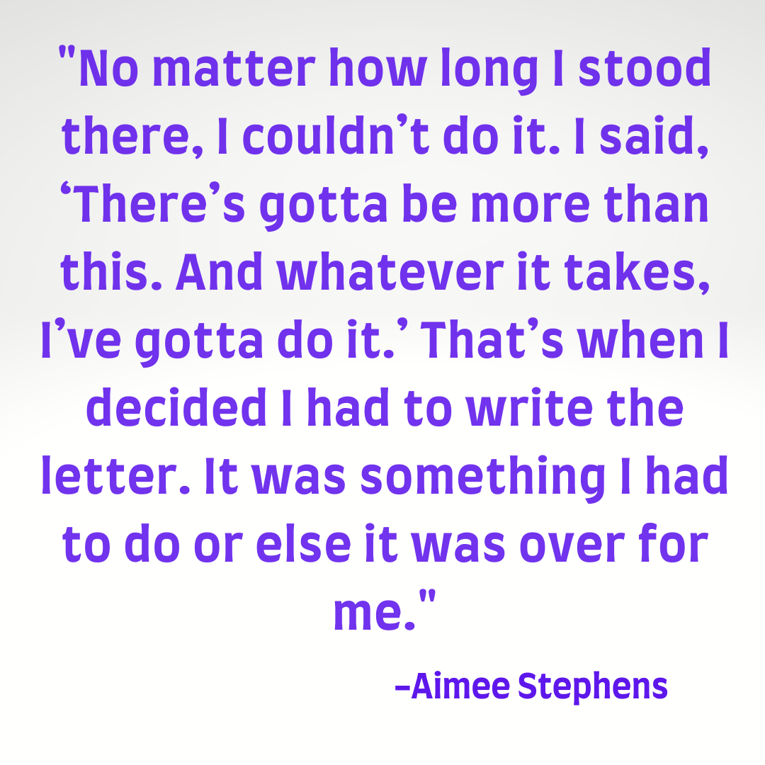 Aimee Stephens Struggled until she came Out