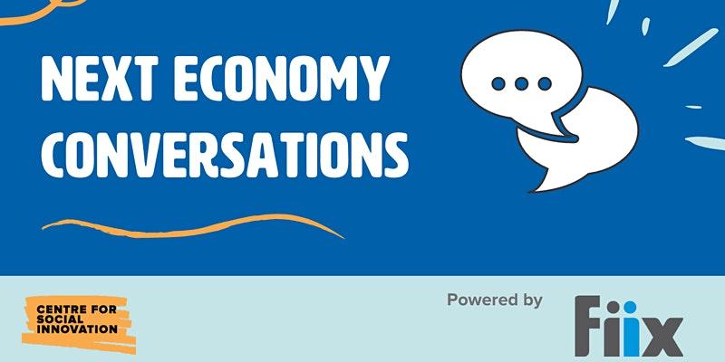 Next Economy Conversations