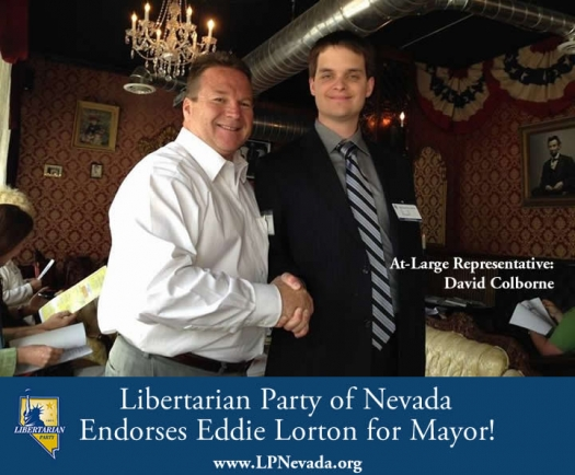 The Libertarian Party of Nevada officially endorses Eddie Lorton for Mayor of Reno