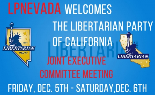 LPNevada Hosts The Libertarian Party of California