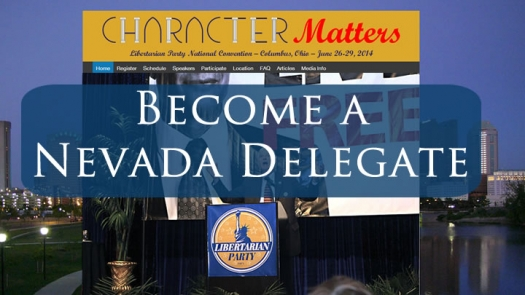 Nevada Delegate Information for the 2014 Libertarian Party National Convention - Be a Delegate!