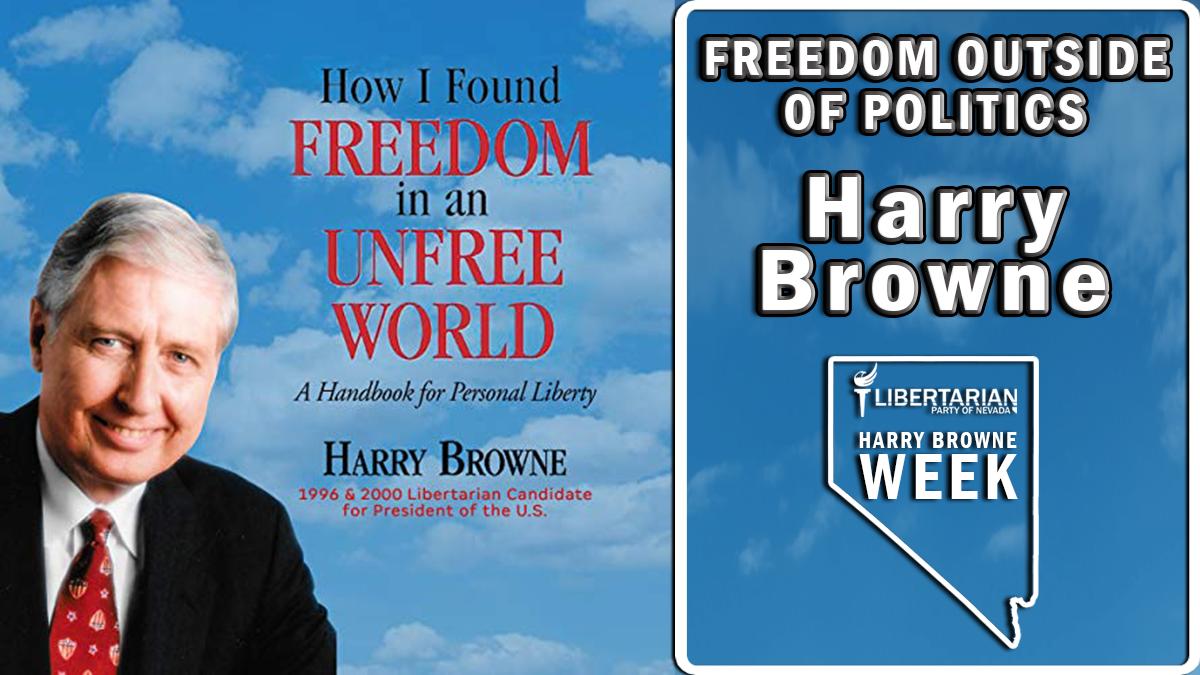 Harry Browne Week Day 2