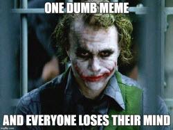 One_dumb_meme_250.jpg