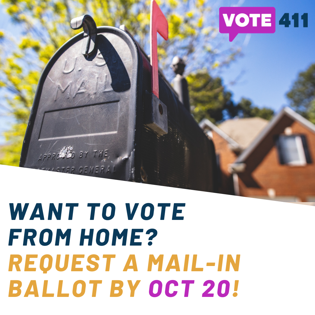 Mailbox - Want to vote from home? Request a mail-in ballot by Oct 20!