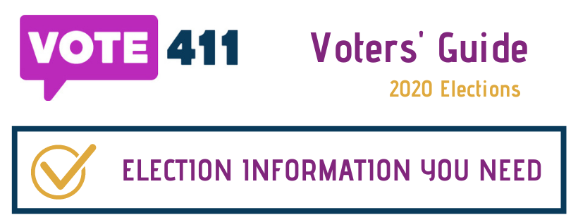 Vote411 logo - Voters' Guide 2020 Elections - Election Information You Need