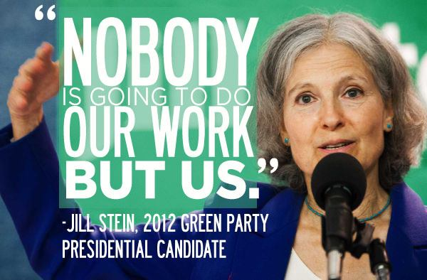 jill_stein_nobody_will_do_our_work_but_us.jpg