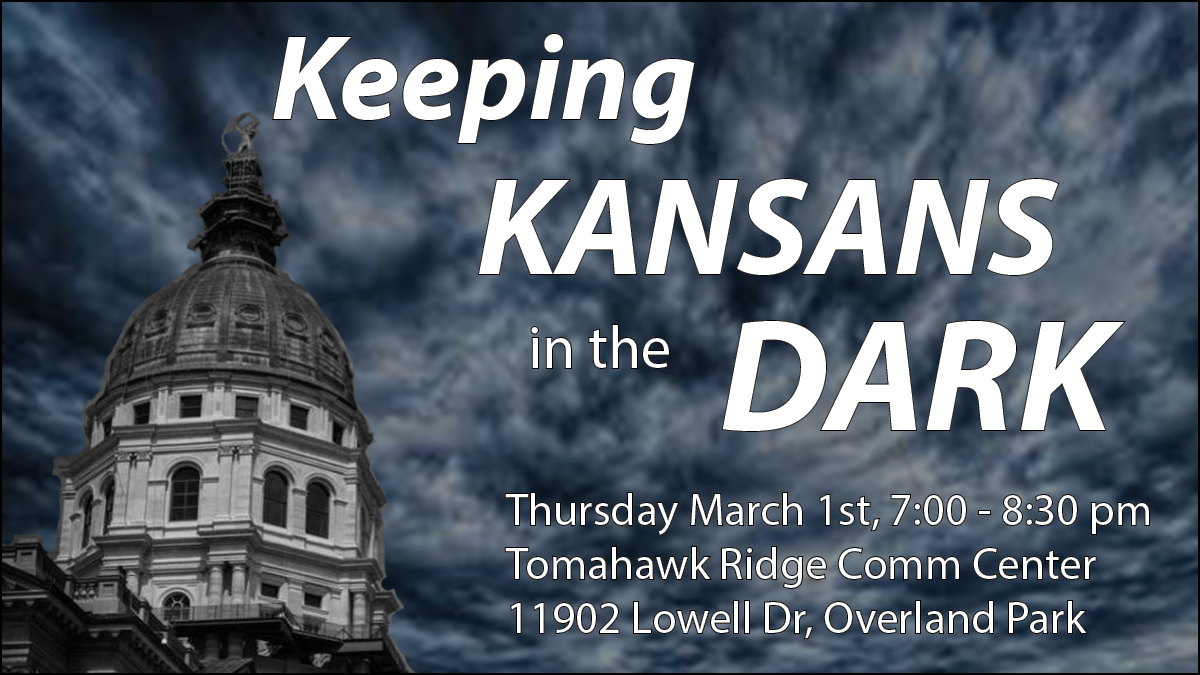 Keeping Kansans in the Dark Town Hall