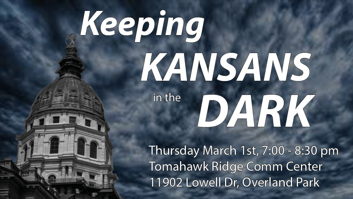 Keeping Kansans in the Dark