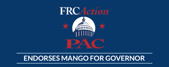 Family Research Council Action PAC endorses Mango for Governor